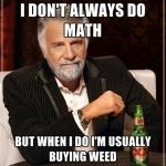 weed math