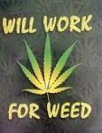 Work 4 Weed